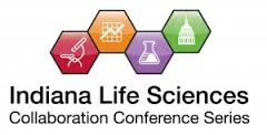 Indiana life sciences collaboration conference series